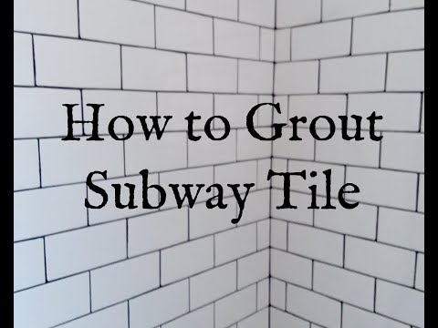 How to Install Subway Tile Part 2 Grouting Subway Tile