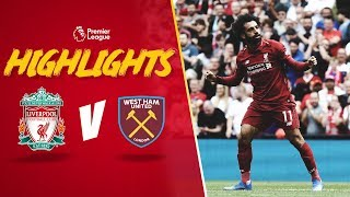 Highlights: Liverpool 4-0 West Ham United   Mane at the double