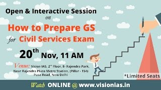 Open & Interactive Session on How to Prepare GS for CSE 2017
