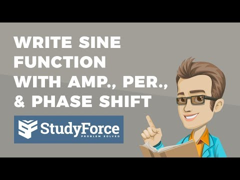 📚 How to write a sine function when given the amplitude, period, and phase shift