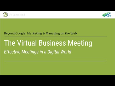 The Virtual Business Meeting: Effective Meetings in a Digital World