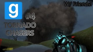 Gmod Tornado Chasers ~ Episode 4 (Lol Shoot!)