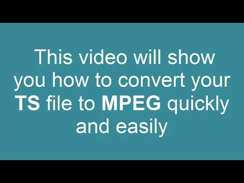 How to Convert TS to MPEG