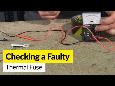 How to check a faulty thermal fuse using a multimeter