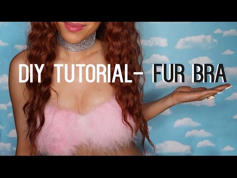 HOW TO MAKE FUR BRA TUTORIAL, it's fun & fast!