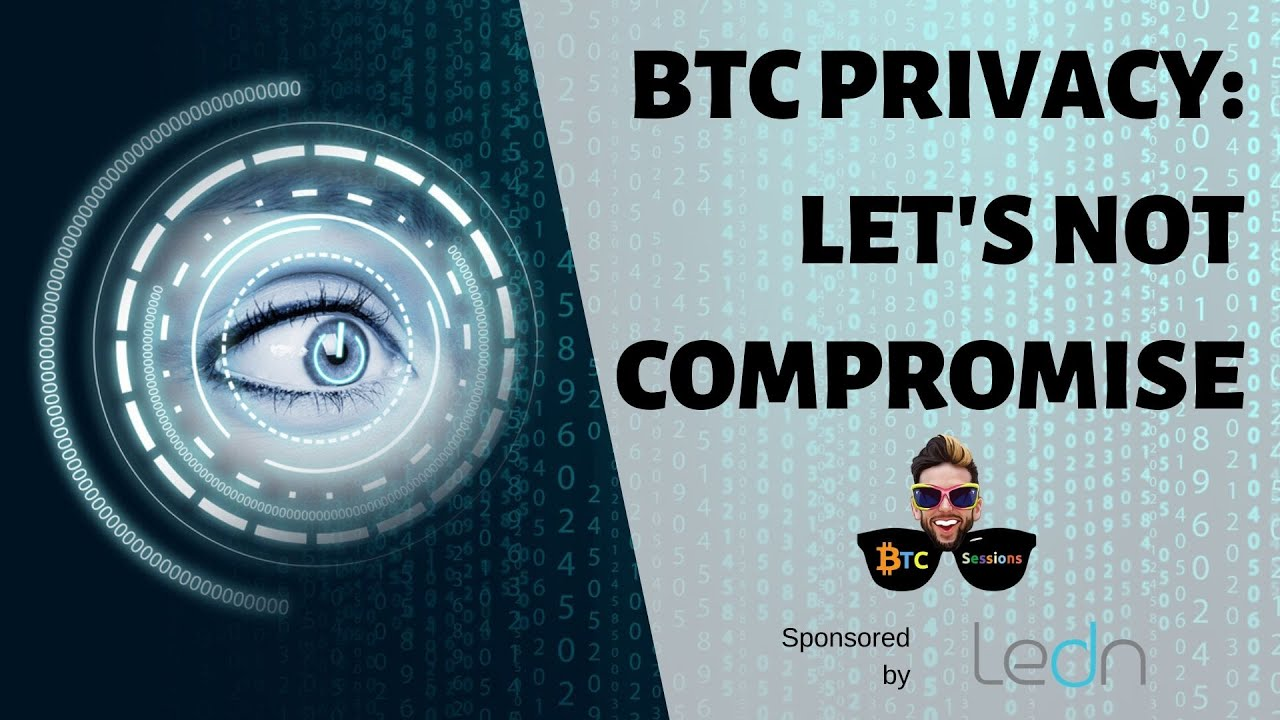 Bitcoin Privacy Considerations | The Next Wave Of BTC Scams