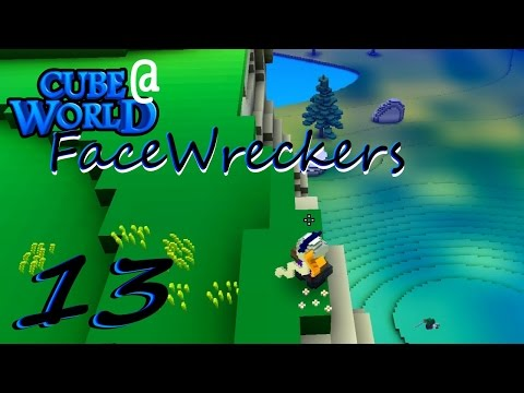 FaceWreckers - 13 - Back to the Top  - Alpha Gameplay Multiplayer Cubeworld LP