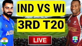 Live Score : India Vs West Indies 3rd T20 Commentary | Live Ind vs wi 3rd T20 2019