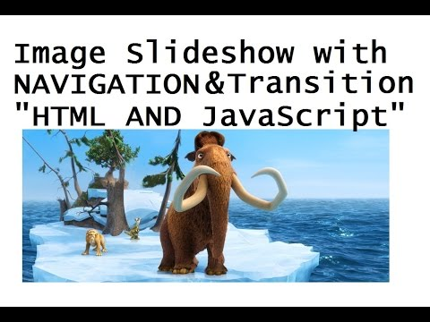 How to make an image slideshow with Transitions and Navigation just with HTML and JavaScript