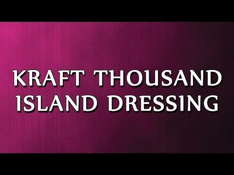Kraft Thousand Island Dressing | RECIPES | EASY TO LEARN