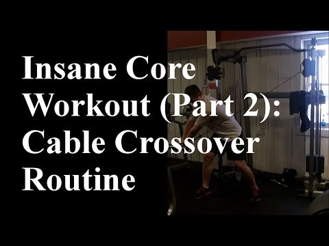 Cable Crossover Routine: Core Workout (Part 2)