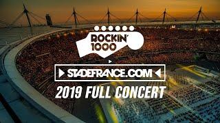 Rockin'1000 full concert at Stade de France, Paris 2019