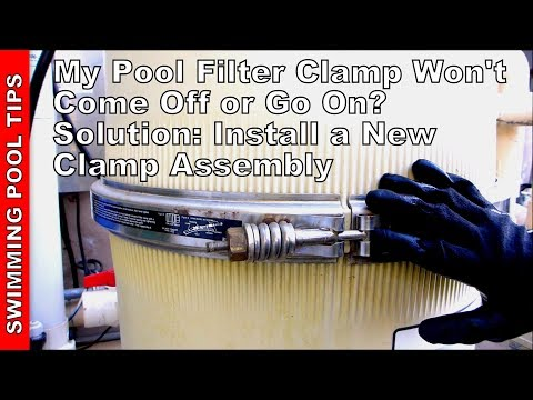 Pool Filter Clamp Won't Go On or Come Off? Solution - Install a New Clamp Assembly
