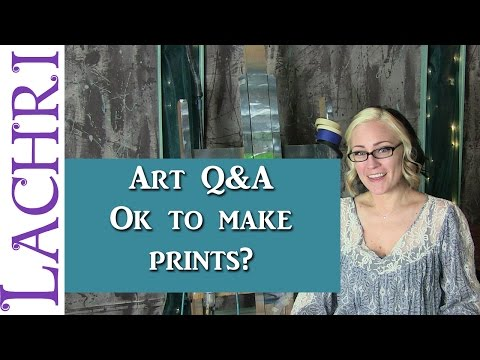 Art Q&A is it ok to sell prints after selling the original painting - w/ Lachri