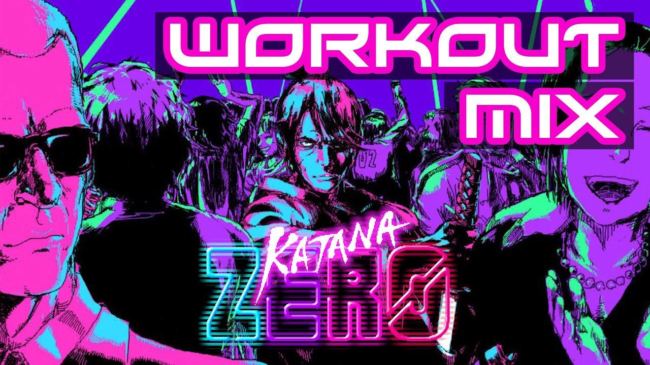 Katana Zero - Workout Mix
