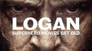 logan superhero movies get old