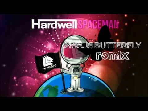 Hardwell - Spaceman (Black Butterfly Remix)