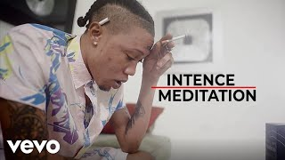 Intence - Meditation (Official Music Video)
