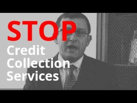 Credit Collection Services Calling? | Debt Abuse + Harassment Lawyer