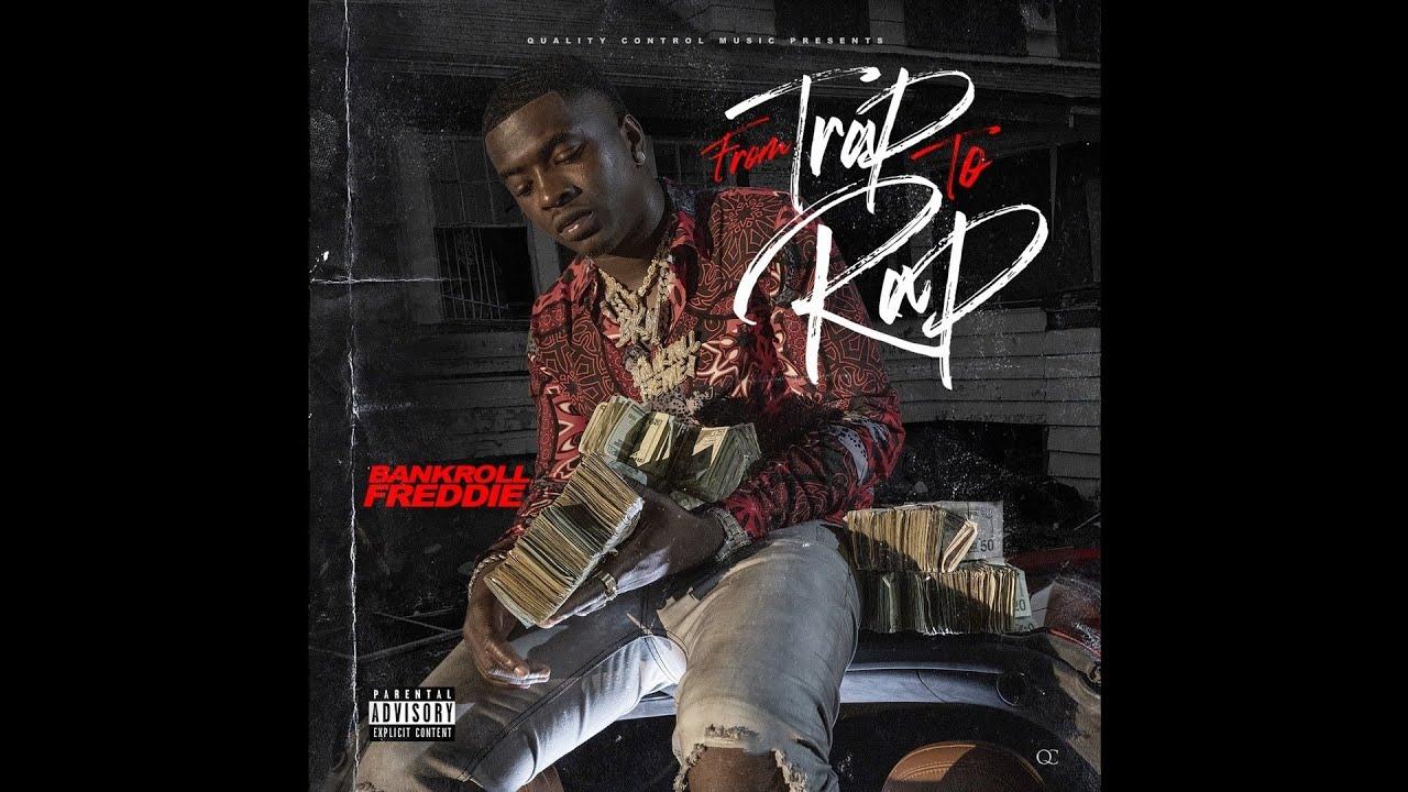 Bankroll Freddie - Lil Mama Ft. Renni Rucci (From Trap To Rap)