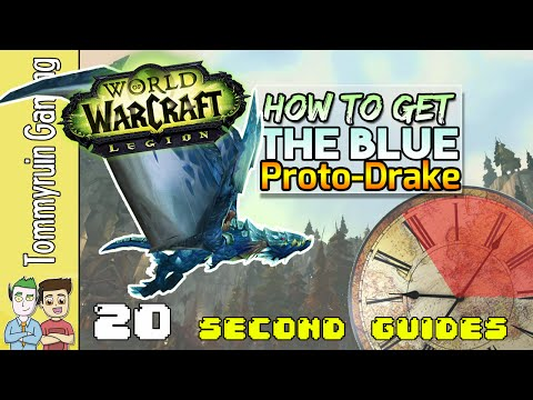 20 Second Guides: How to Get the Blue Proto-Drake