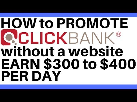 How To Promote Clickbank Products Without A Website