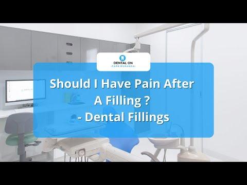 Should I Have Pain After A Filling ? - Dental Fillings
