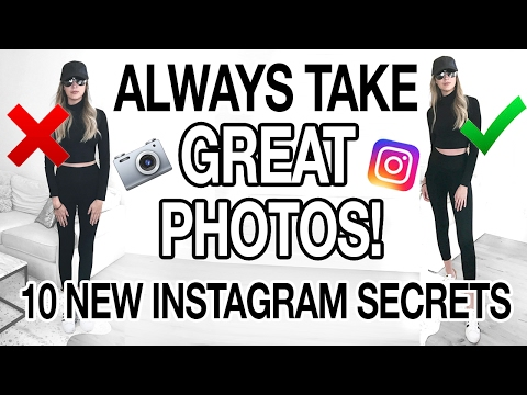 HOW TO ALWAYS TAKE GREAT PHOTOS! 10 NEW INSTAGRAM SECRETS