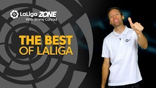 LaLiga Zone with Jimmy Conrad: The Best of LaLiga