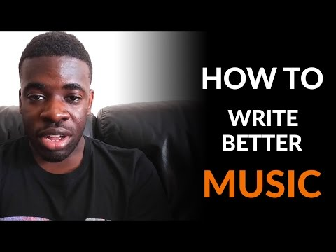 How to Write Better Music - 3 Key Mindsets to Improve Your Music Production Skills Faster