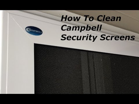 How To Clean Campbell Security Screens | 1.5 Minute Tutorial