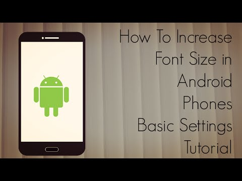 How to Increase Font Size in Android Phones Basic Settings Tutorial