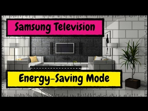 How to Put Your Samsung Smart Television into Energy Saving Mode