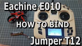 How To Bind Eachine E011 to Jumper T12 - Vidly xyz