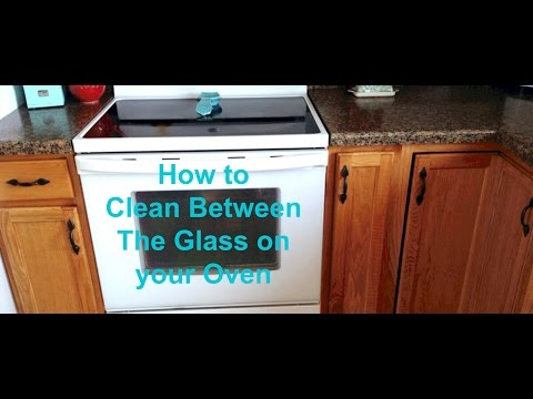 How To Clean between the Glass on your Oven