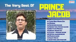 The Very Best of Prince Jacob   Top 11 Songs   Superhit Konkani Goan Songs