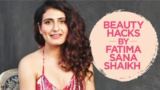 Beauty Hacks by Fatima Sana Shaikh | Fatima Sana Shaikh Interview | Filmfare Exclusive
