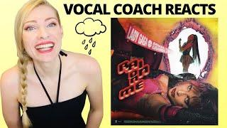 Vocal Coach Reacts: RAIN ON ME Lady Gaga & Ariana Grande