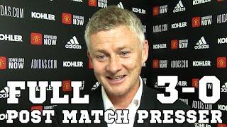 Man Utd 3-0 Sheffield United - Ole Gunnar Solskjaer FULL Post Match Press Conference -Premier League