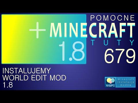 World Edit 1.8 - Jak zainstalować mody - PL Instalacja moda do Minecraft 1.8