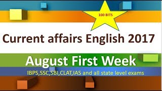 current affairs in english august 2017 || August First week