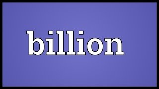 Billion Meaning