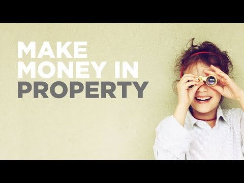 Make Money in Property