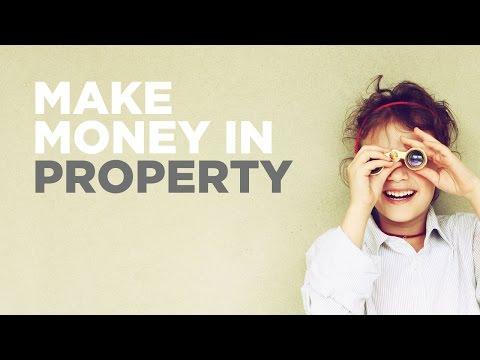 Make Money in Property