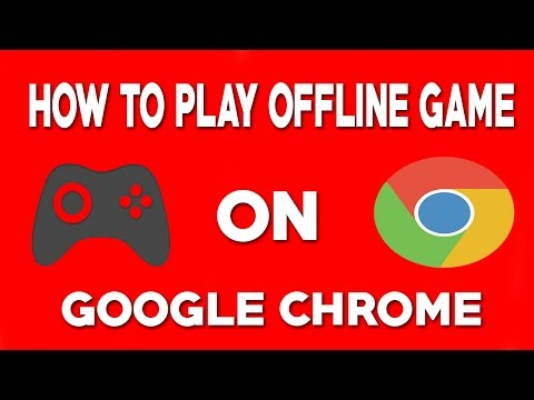 How To Play Offline Game On Google Chrome