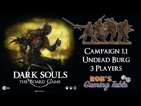 Dark Souls: The Board Game (Campaign #1.1 Undead Burg)