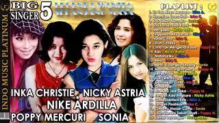 Mp3 Inka Christie Nicky Astria Nike Ardilla Poppy Mercuri Sonia
