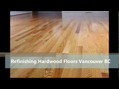 Refinishing Hardwood Floors Vancouver BC