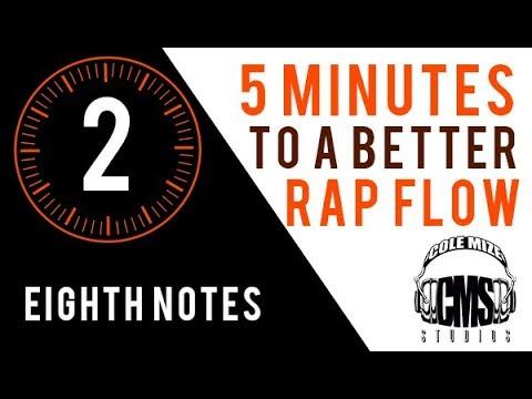 Eighth Notes: 5 Minutes To A Better Rap Flow - ColeMizeStudios.com