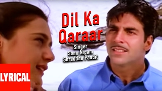 Dil Ka Qaraar Lyrical Video | Sangharsh | Akshay Kumar, Preity Zinta